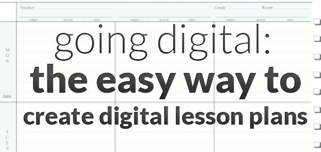 Going Digital The Easy Way To Create Digital Lesson Plans The - Easy lesson plan template