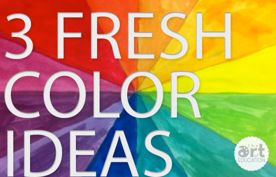 Three-Fresh-Ideas-to-Teach-Color