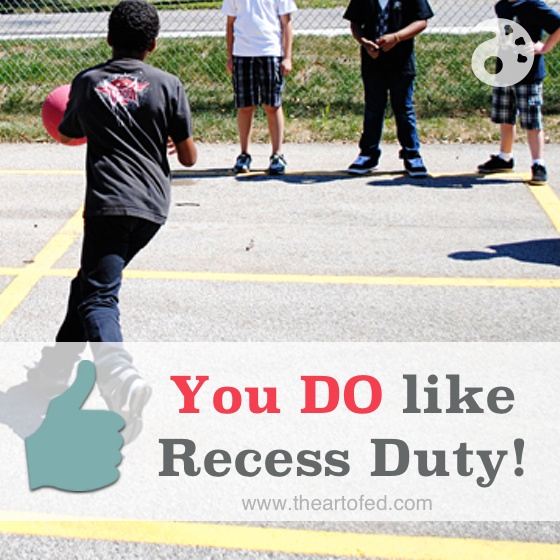 You Do Like Recess