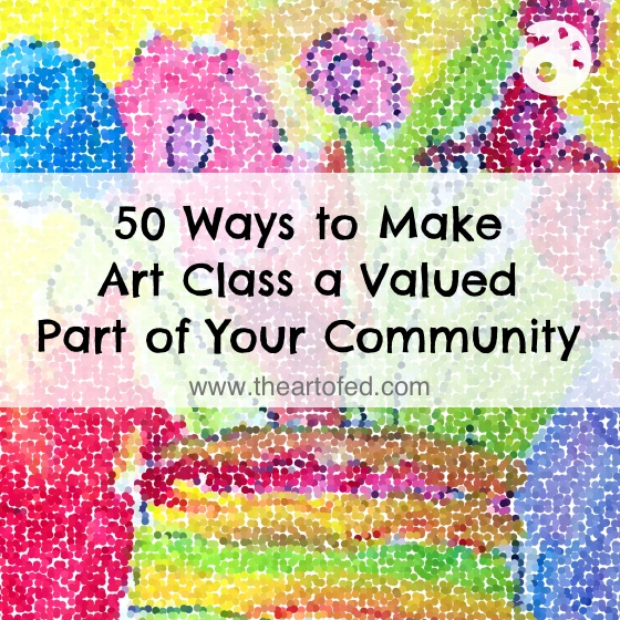 50 Ways to Make Art Class