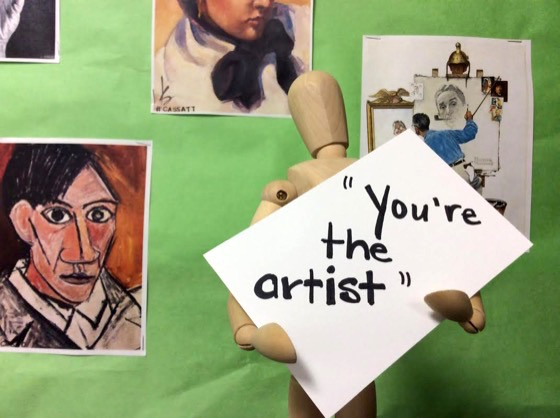 You're the artist
