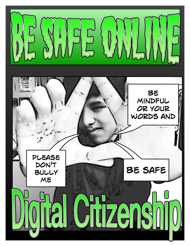 student-made poster describing digital citizenship