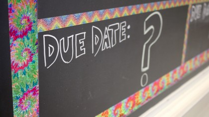 "chalkboard with ""due date"" written on it"