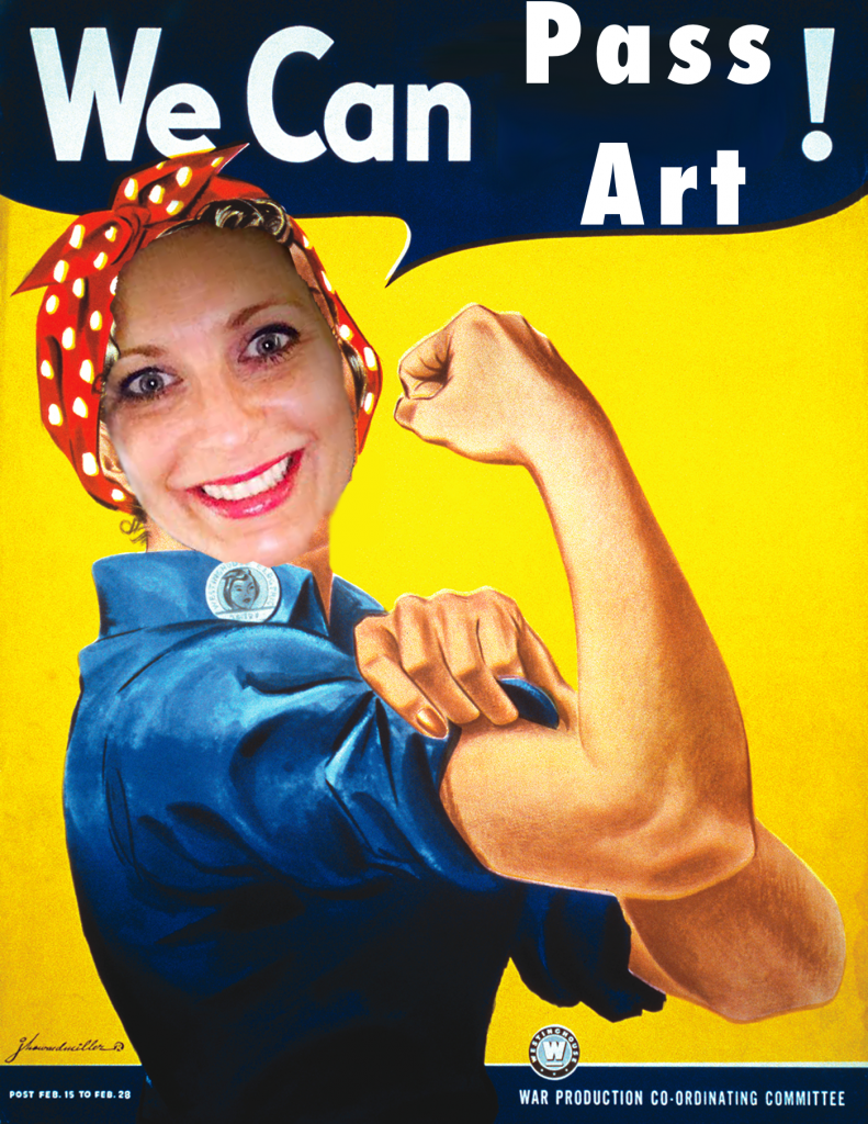 "poster that says ""We Can Pass Art!"""