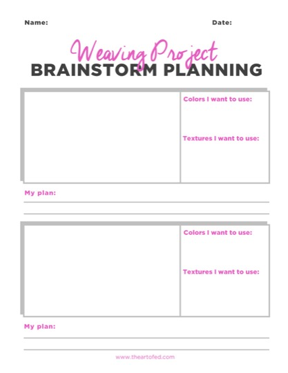 https://theartofeducation.edu/content/uploads/2017/06/Weaving-Brainstorm-1.pdf
