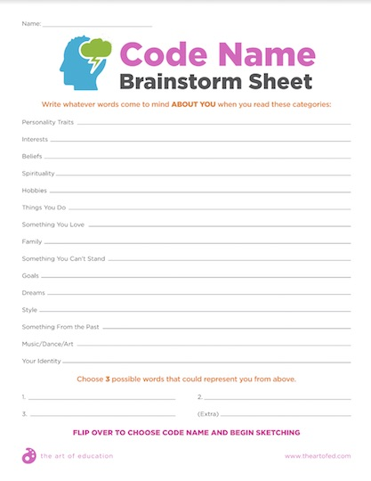 https://theartofeducation.edu/content/uploads/2018/04/26.2CodeNameBrainstormSheet-1.pdf