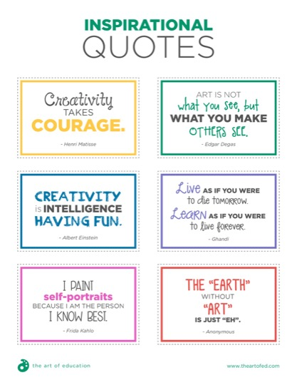 https://theartofeducation.edu/content/uploads/2018/07/24.1InspirationalQuotes-1.pdf