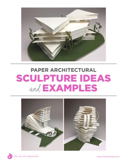 https://theartofeducation.edu/content/uploads/2018/08/36.1PaperArchitecturalSculpture.pdf