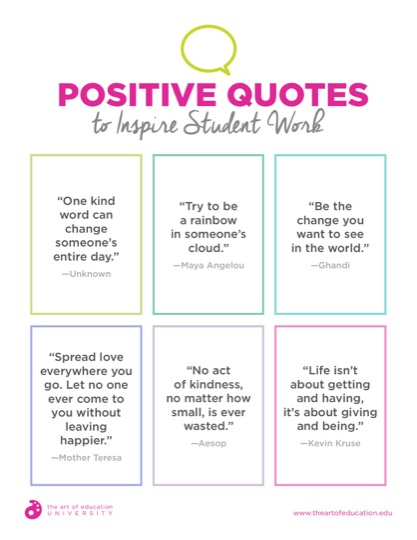 https://theartofeducation.edu/content/uploads/2019/02/37.2PositiveQuotesToInspireStudentWork.pdf