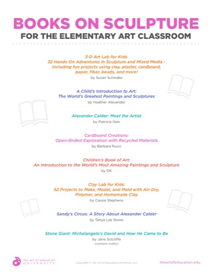 https://theartofeducation.edu/content/uploads/2019/04/46.2BooksOnSculptureForElemArtClassroom.pdf