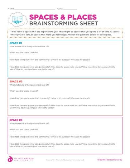 https://theartofeducation.edu/content/uploads/2019/06/51.1SpacesandPlacesBrainstormingSheet.pdf